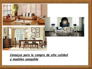 Consejos para la compra de alta calidad y muebles asequible