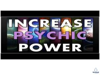 You Know How to Increase Psychic Power - HealingsWithGod