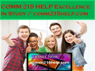 COMM 215 HELP Excellence In Study / comm215help.com