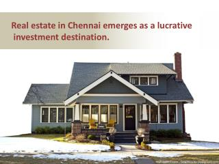 Real estate in chennai emerges as a lucrative investment destination pdf