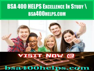 BSA 400 HELPS Excellence In Study \ bsa400helps.com