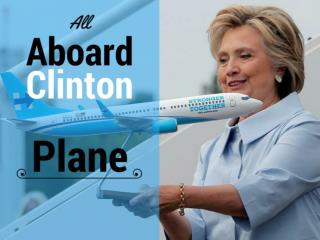 All aboard Clinton plane