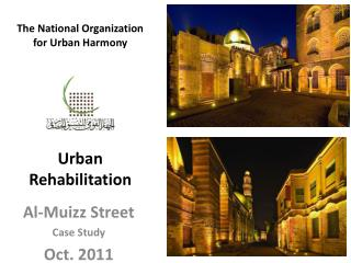 The National Organization for Urban Harmony        Urban Rehabilitation