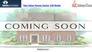 Tata Value Homes in Sector 150 Noida