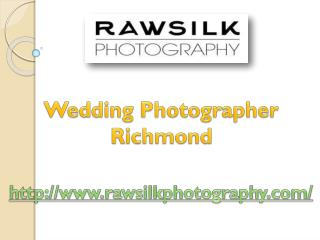 Wedding Photographer Richmond - www.rawsilkphotography.com