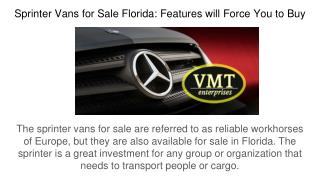 Sprinter Vans for Sale Florida: Features will Force You to Buy