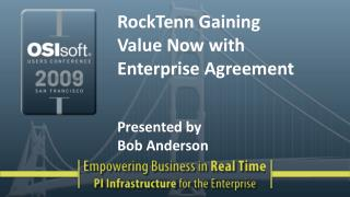RockTenn Gaining Value Now with Enterprise Agreement   Presented by Bob Anderson