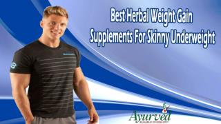 Best Herbal Weight Gain Supplements For Skinny Underweight