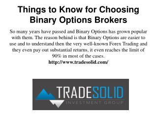 Things to Know for Choosing Binary Options Brokers