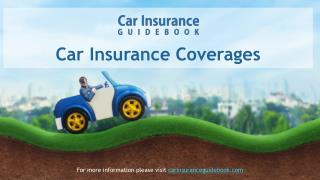 Car Insurance Coverage Types Explained in a short presentation