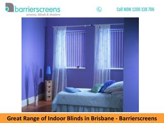 Great Range of Indoor Blinds in Brisbane – Barrierscreens