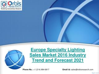 Europe Specialty Lighting Sales Market Size, Business Growth and Opportunities Report 2016