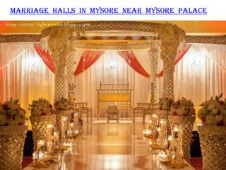 Marriage halls in Mysore near Mysore palace