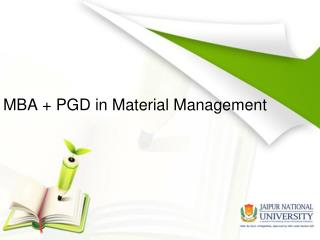 MBA   PGD - Material Management