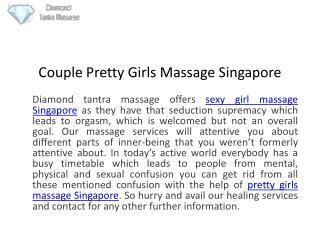 Couple Pretty Girls Massage Singapore