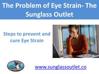 7 Easy Steps to Protect your Eyes from Strain- The Sunglass Outlet
