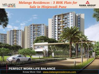 Melange Residences : 3 BHK Flats for Sale in Hinjewadi Pune