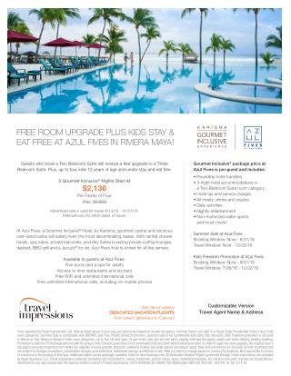 FREE ROOM UPGRADE PLUS KIDS STAY & EAT FREE AT AZUL FIVES IN RIVIERA MAYA!