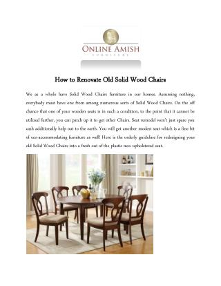 How to Renovate Old Solid Wood Chairs