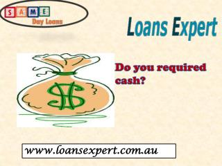 Same Day Loans Greatest Fiscal Solution To Fight Against Cash Crisis