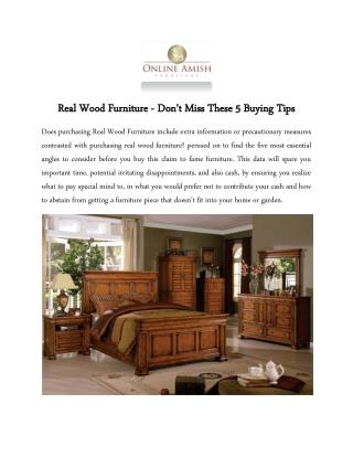 Real Wood Furniture - Don't Miss These 5 Buying Tips