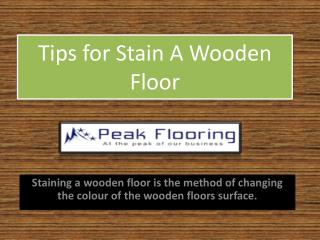 Tips for Stain A Wooden Floor