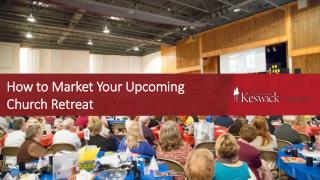 How to Market Your Upcoming Church Retreat