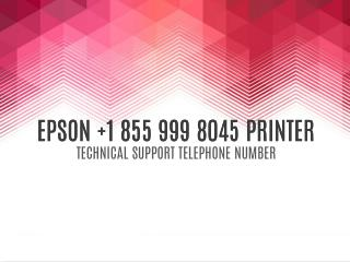 PIN | 855 999 8045 EPSON PRINTER TECH SUPPORT TELEPHONE NUMBER...!!!