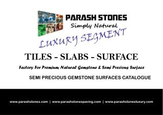semi precious gemstone slab, counter top, surface collection - price catalog