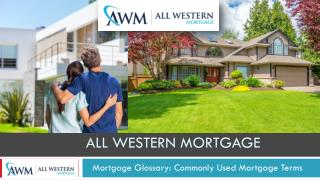 Read All Western Mortgage's Mortgage Terminology