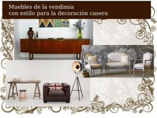 Muebles de la vendimia con estilo para la decoración casera