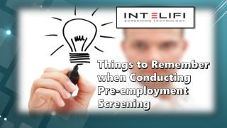 Things to Remember when Conducting Pre-employment Screening