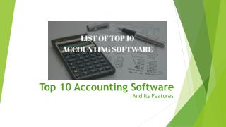 Top 10 Accounting Software and Its Features