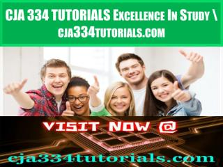 CJA 334 TUTORIALS Excellence In Study \ cja334tutorials.com