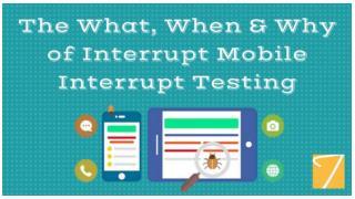 Mobile Interrupt Testing