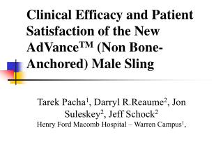 Clinical Efficacy and Patient Satisfaction of the New AdVanceTM Non Bone-Anchored Male Sling