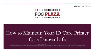 How to Maintain Your ID Card Printer for a Longer Life