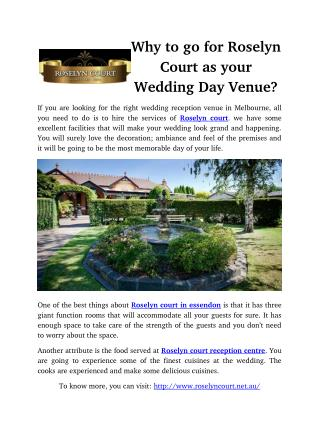 Why to go for Roselyn Court as your Wedding Day Venue?