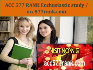 ACC 577 RANK Enthusiastic study / acc577rank.com