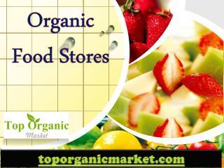 Organic Food Stores - toporganicmarket.com