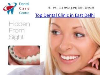 Top Dental Clinic in East Delhi