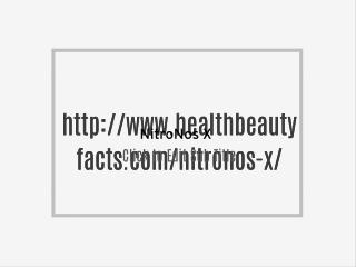 http://www.healthbeautyfacts.com/nitronos-x/