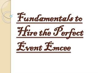 Principles to Hire the Perfect Event Emcee