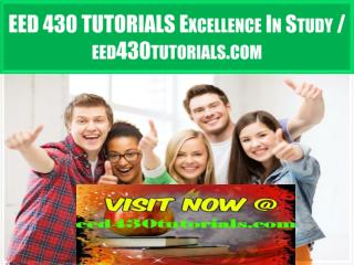 EED 430 TUTORIALS Excellence In Study / eed430tutorials.com