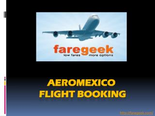 Cheap Flights with Aeromexico