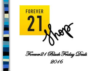 Forever 21 black Friday Deals 2016 for women