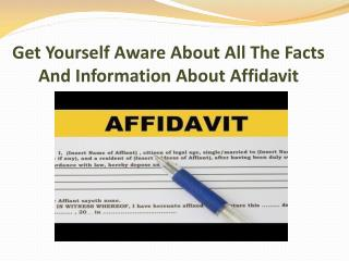 Get Yourself Aware About All The Facts And Information About Affidavit