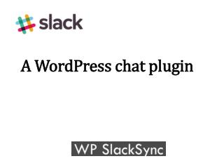 A WordPress chat plugin