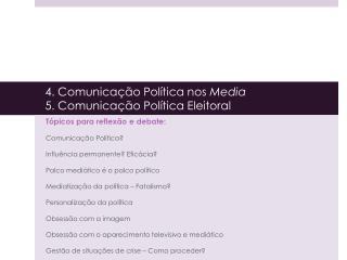 4. Comunica  o Pol tica nos Media 5. Comunica  o Pol tica Eleitoral