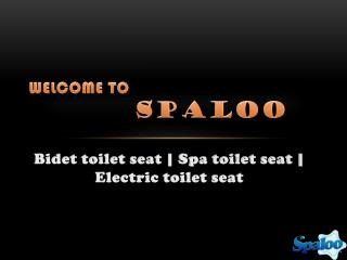 Use bidet toilet seat for personal hygiene and healthy clean